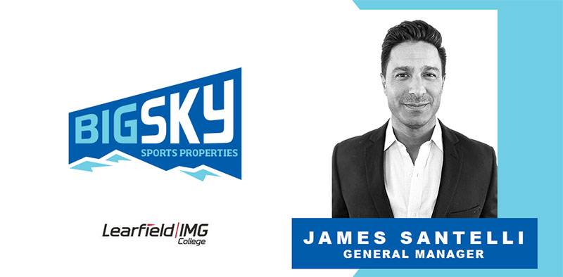 LEARFIELD IMG College Names James Santelli General Manager, Big Sky Sports Properties