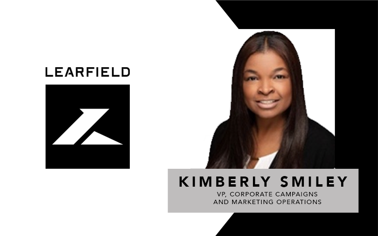LEARFIELD Names Kimberly Smiley To New Role Of Vice President, Corporate Campaigns And Marketing Operations
